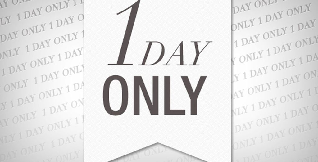 One Day Only!